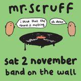 Mr Scruff Band on the Wall DJ Set, Saturday November 2nd 2013