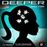 Dj Muzikinside - DEEPER SECTOR (Afro House Session)