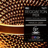 DJ CARMONA - REGGAETON MARCH MIX 2K17