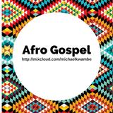 The Afro Gospel Session