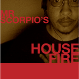 MrScorpio's HOUSE FIRE Podcast #86 Jams For Junebugs Edition - Broadcast 06 Jun 2014