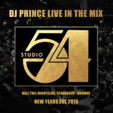 "DJ Prince live in the mix ""New Years Eve Studio 54 Party 2018"""