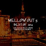 MELLOW OUT 5 - BEST OF 2014 -