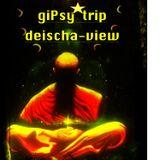 deisha-view - giPsy*trip