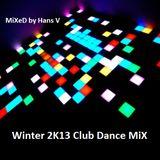 Winter 2K13 Club-Dance MiX