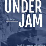 Under Jam By Madd. Episode 01