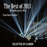 The Best of 2013 - Podcast 02 - Selected by Gambo