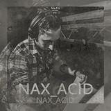 Miejsca w techno, gdzie... #034: Nax_Acid