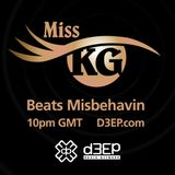 Miss KG Beats Misbehavin (July 2019) Radio Show on D3EP Radio Network - Aired 7th July 2019