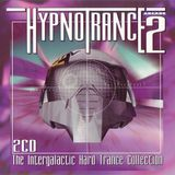 Hypnotrance Vol.2 - The Intergalactic Hard Trance Collection (1995) CD1