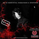 Maquina & Vampiros 2016 - DJ DM