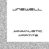 JNewell-  Minimlistic Appitite (Continuous Mix)