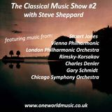 The Classical Music Show #2