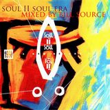 #bill source - soul II soul era mixtape