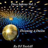Disco Inferno Vol. 3 - Dreaming A Dream