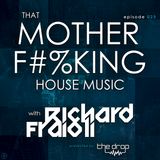 That MOTHER F#%KING House Music 025