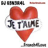 DJ G3N3R4L - French 4 Love (Electro Breaks Mix)