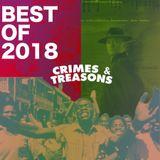 CRIMES & TREASONS BEST OF 2018
