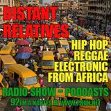 Distant Relatives, The Modern Sound From Africa #189