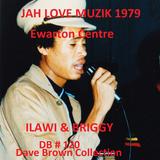 JAH LOVE MUZIK @ Ewarton Centre 1979 Ilawi - Briggy  & Natty (DB #120) D Brown Collection
