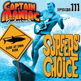 Episode 111 / Surfers' Choice