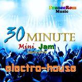 30-Minute ELECTRO-HOUSE Mini-Jam (April 2015)