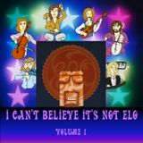 I Can't Believe It's Not ELO Volume 1