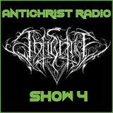 Antichrist Radio: Show 4: Black, Death, Doom, Thrash, War, Symphonic Metal