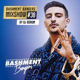 BASHMENTBANGERS MIXSHOW #38 BY DJ BERKUM