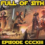 Episode CCCXIII: Star Wars Celebration Special