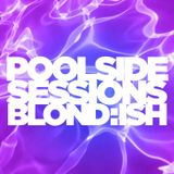 Poolside Sessions Blond:ish