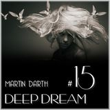 Martin Darth- Deep Dream #15