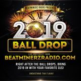 DJ A to the L - 2019 Ball Drop New Year Mix on Beatminerz Radio (Episode 98 - 01/01/19)