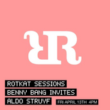 Rotkat Sessions w/ Benny Bang and guest Aldo Struyf | 13.04.18