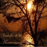 Vedella 10th Anniversary