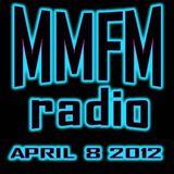 MMFM Radio April 8 2012