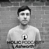 HOLIC Podcast 13 / Ashworth