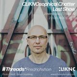 Cliknosophical Chatter #09 w/ Dr.Nojoke (Threads*FRIEDRICHSHAIN) - 22-May-19