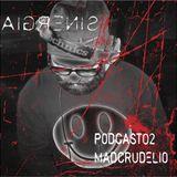 Podcast Sinergia02 by Dj Madcrudelio