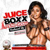Juice Boxx Radio 2016 Bashment Mix