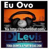DEEJ DIEGO - Programa D'Levis On Radio - http://blacknsoul.com 10.04.14
