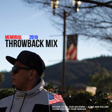 Memorial Day 2019 Throwback Mix