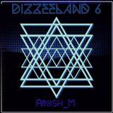 Dizzeeland 6