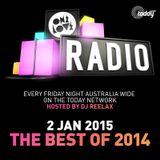 ONELOVE RADIO 2 JAN 2015 - The Best Of 2015