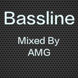Bassline - Mixed By AMG ft VIP mixes by Friends of Foor, Darkzy, Chris Lorenzo and DJ Zinc