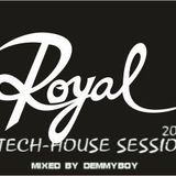 Royal Tech-House Session 2019 - Mixed by Demmyboy