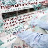Humdrum @ Bassment, HK - Paulo (Airdrop/Tresor-Berlin) - 1 March 2013 - 0100AM
