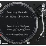 Sunday Rehab 04 - Mike Granacki - HouseBeat Radio - 190415