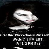 Gothic Wickedness ! MasterMel of WickedSpinsRadio.org
