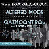 Altered Mode on Trax Radio with Guest mix from Gaincontrol